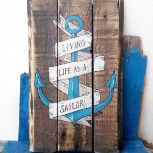"Anchor painted on recycled wood, painting ""living life as a sailor"" nautical, marine"