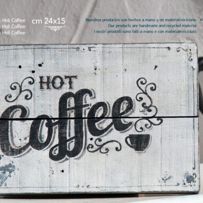 "Wooden sign ""hot coffee"" handmade painted on recycled wood - Jardin del Mar"