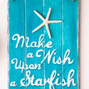 "Recycled wooden sign ""Make a wish upon a starfish"" handmade in Lanzarote - Jardin del Mar"